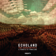The Echocentrics - Echoland: A Tribute To Timbaland