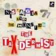 Nostalgia 77 and The Monster - The Taxidermist