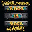 J. Period Presents… #RAGEISBACK