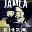 Jamla Records - Jamla Is The Squad