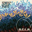 O.C.L.A. - Orquestra Celestial do Livre Arbítrio