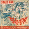 Chinese Man - Sho-Bro (EP)