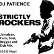 Strictly Rockers - Jamaican Reggae, Funk, Soul and Dub (mix by DJ Patience)