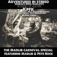 Adventures In Stereo presents: Madlib Carnival Special w/ Pete Rock & Madlib