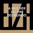 Elza Soares - A Mulher do Fim do Mundo (Natura Musical, 2015)