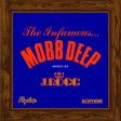 Confira a mixtape do J. Rocc com as originais e sampleadas do álbum 'The Infamous' do Mobb Deep