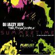 "DJ Jazzy Jeff lança remix moderno para o clássico ""Summertime"""