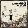 "De La Soul está de volta! Ouça o novo álbum: ""And The Anonymous Nobody..."""