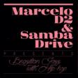 Marcelo D2 mergulha no samba-jazz com o seu novo trio SambaDrive