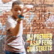 "DJ Premier convida A$AP Ferg no novo single ""Our Street"""