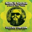 """Gravações perdidas de Hermeto Pascoal são lançadas 40 anos depois em """"Viajando Com O Som"""""""