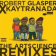 "Robert Glasper lança EP de remixes em parceria com Kaytranada. Ouça: ""The Artscience Remixes"""