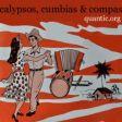 Quantic – Calypsos, Cumbias & Copas