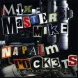 Mix Master Mike - Napalm Rockets/Live Beatdown Vol. 1