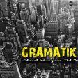Gramatik – Street Bangerz Vol. 3