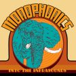 Monophonics - Into The Infrasounds