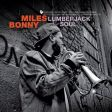 Miles Bonny – Lumberjack Soul