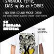 17/12: Lançamento das camisas Só Pedrada Musical@Cartel 011/SP