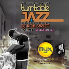 DJ_Rob_Swift_Lyrics_Born-Turntable_Jazz_b