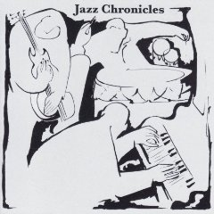 00 - jazz chronicles - 2009 - jazz chronicles - futuristica