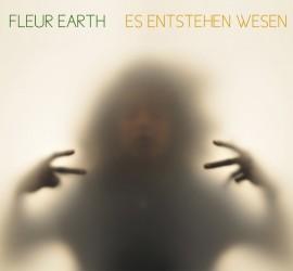 fleur-earth-es-entstehen-wesen